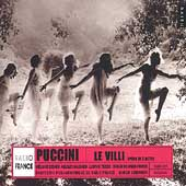 Puccini: Le Villi /Guidarini, Diener, Machado, T&#233;zier, et al