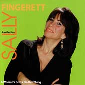 Sally Fingerett: A Woman's Gotta Do Her Thing *