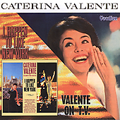 Caterina Valente: I Happen to Like New York/Valente on T.V.