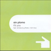 Sin Plomo: It's You [Single]