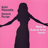 Piazzolla: Mar&iacute;a de Buenos Aires / Barone, Trelles, et al