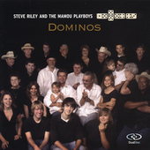 Steve Riley (Accordion): Dominos