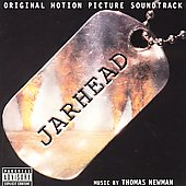 Thomas Newman: Jarhead [Original Motion Picture Soundtrack] [PA]