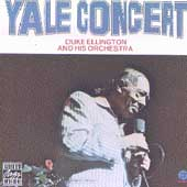 Duke Ellington & His Orchestra: Yale Concert