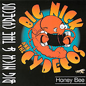 Big Nick & The Cydecos: Honey Bee