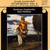 Raff: Symphony no 6, etc / Stadlmair, Bamberg SO