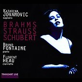 Brahms, Strauss, Schubert / Jovanovic, Fontaine, Heau