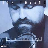 Joe Lovano: From the Soul