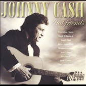 Johnny Cash: Johnny Cash & Friends