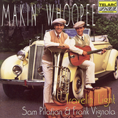Travelin' Light: Makin' Whoopee