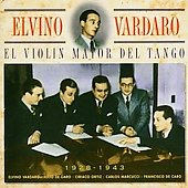 Elvino Vardaro: Violin Mayor del Tango