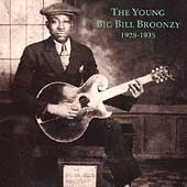 Big Bill Broonzy: The Young Big Bill Broonzy (1928-1935)