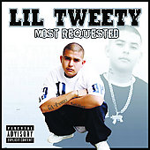 Lil' Tweety: Most Requested [PA]
