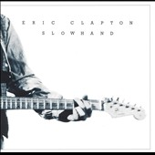 Eric Clapton: Slowhand [Remaster]