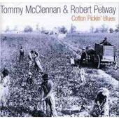 Tommy McClennan: Cotton Pickin' Blues