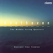Beethoven: Middle String Quartets / Quatuor Sine Nomine