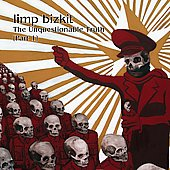 Limp Bizkit: The Unquestionable Truth, Pt. 1 [Clean] [Edited]