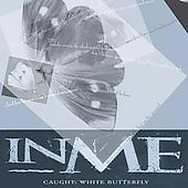 InMe: Caught: White Butterfly