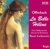 Offenbach: La belle H&#233;l&#232;ne;  Chabrier / Leibowitz, et al