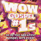 Various Artists: Wow Gospel #1s: 30 Of The Greatest Gospel Hits Ever!