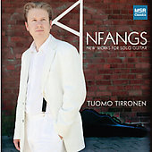 Anfangs - New Works for Solo Guitar / Tuomo Tirronen