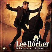 Lee Rocker: Black Cat Bone *