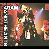 Adam & The Ants/Adam Ant: Dandy Highwaymen: The Best of Adam and the Ants