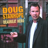 Doug Stanhope: Deadbeat Hero [PA]
