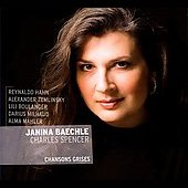 Hahn: Chansons grises - songs by Zemlinsky, Boulanger, Milhaud, etc / Janina Baechle; Charles Spencer, piano