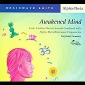 Jeffrey D. Thompson: Brainwave Suite: Awakened Mind
