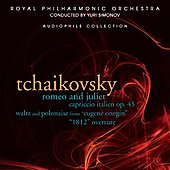 Royal Philharmonic Orchestra - Tchaikovsky: Romeo & Juliet, etc / Simonov