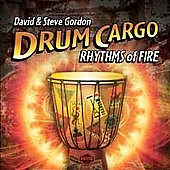 David & Steve Gordon/David Gordon/Steve Gordon: Drum Cargo: Rhythms of Wind