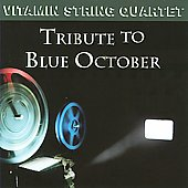 Vitamin String Quartet: Vitamin String Quartet Tribute to Blue October