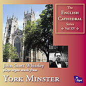 English Cathedral Series Vol 15 - Alain, Guillaume, Dupré, Ravel, Cochereau, etc / John Scott Whiteley