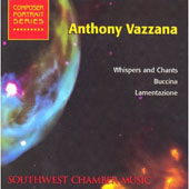 Vazzana: Whispers and Chants;  Buccina: Lamentazione