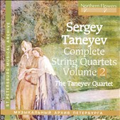 Sergey Taneyev: Complete String Quartets, Vol. 2 - Quartets Nos. 5 & 7 / The Taneyev Quartet