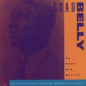 Leadbelly: Go Down Old Hannah: The Library of Congress Recordings, Vol. 6