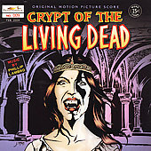 Phillip Lambro: Crypt of the Living Dead [Original Motion Picture Score]