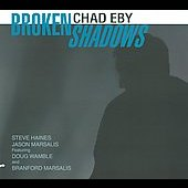 Chad Eby: Broken Shadows [Digipak]