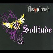 Allison Thrash: Solitude [Digipak]