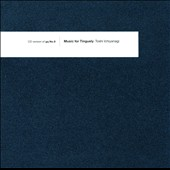 Toshi Ichiyanagi: Obscure Tape Music of Japan, Vol. 5: Toshi Ichiyanagi - Music for Tinguely [Digipak]
