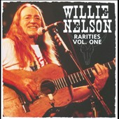 Willie Nelson: Rarities, Vol. 1