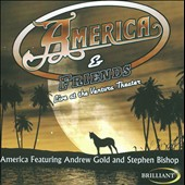 America/America And Friends: Live at the Ventura Theatre