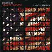 James Brown: Living in America: The Best of James Brown