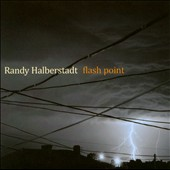 Randy Halberstadt: Flash Point *