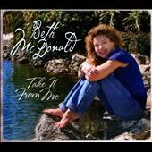 Beth McDonald: Take It From Me [Digipak]