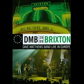 Dave Matthews Band: DMB 2009: Brixton (Live At Brixton Academy 26 Jun 2009)