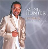 Structure/Lonnie Hunter: I'm Back *