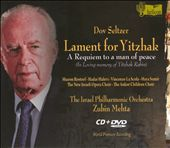 Dov Seltzer: Lament for Yitzhak / A Requiem to a man of peace / Zubin Mehta