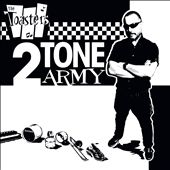 The Toasters: 2-Tone Army
